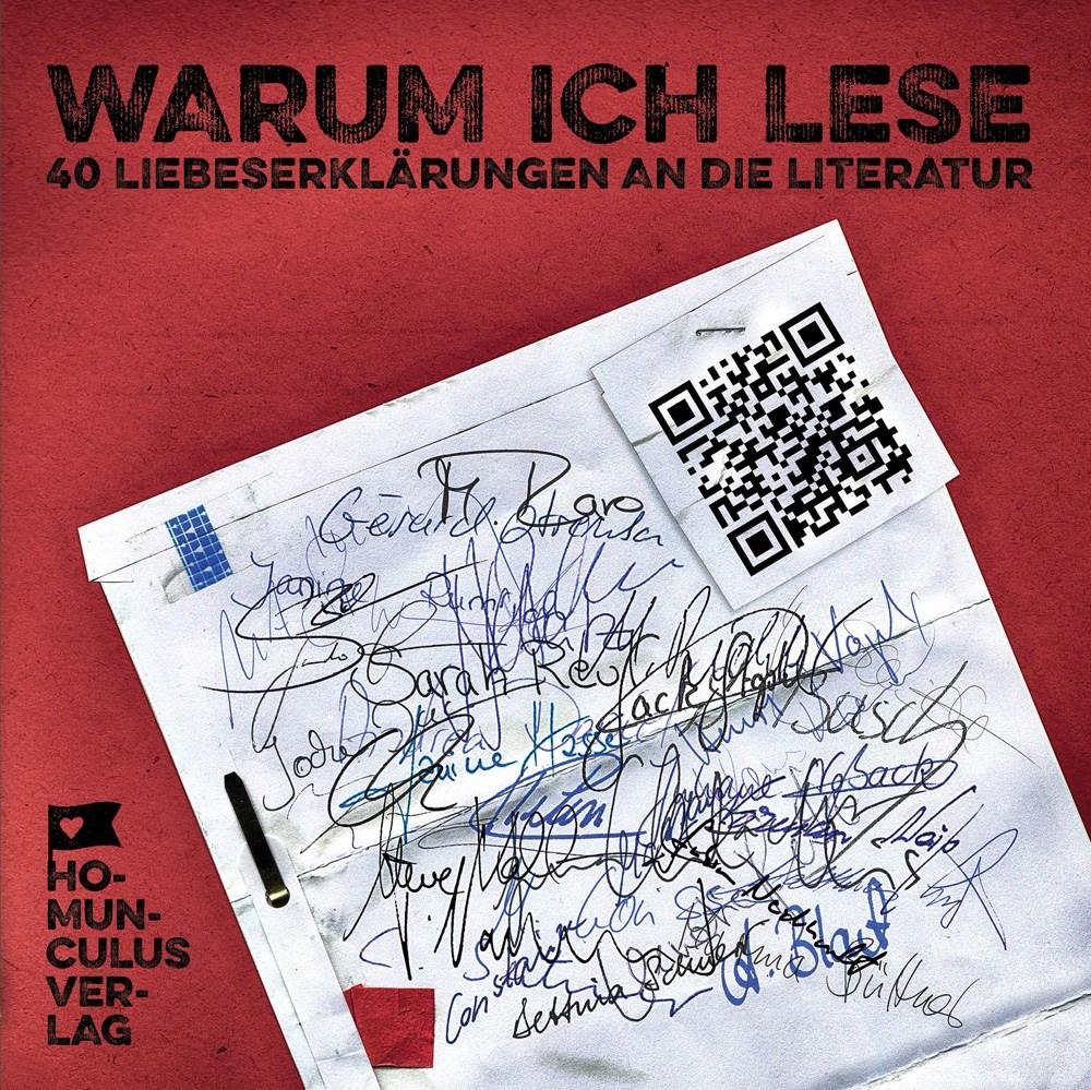 Warum ich lese -40 Liebeserklärungen an die Literatur- homunculus Verlag