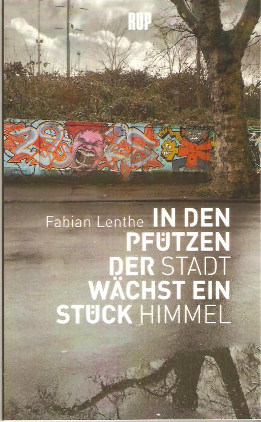 Fabian Lenthe In Den Pfützen Der Stadt Rezension Dingfest